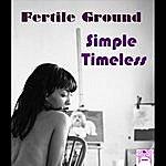 Fertile Ground Simple Timeless