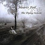 Hearts Fail The Dying Season