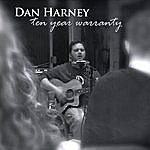Dan Harney Ten Year Warranty
