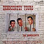 The Innocents Innocently Yours