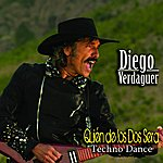 Diego Verdaguer Quien De Los Dos Sera Techno Dance