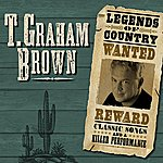 T. Graham Brown Legends Of Country