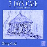 Garry Gust 2 Jays Cafe (Second Edition)