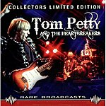 Tom Petty & The Heartbreakers Rare Broadcasts
