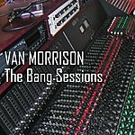Van Morrison The Bang Sessions