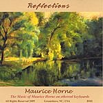 Maurice Horne Reflections