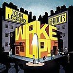 John Legend Wake Up!