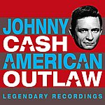 Johnny Cash American Outlaw (Digitally Remastered)