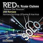 Red Release The Pressure (2010 Mixes)