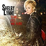 Shelby Lynne Tears, Lies And Alibis