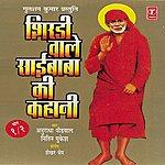 Nitin Mukesh Shirdi Wale Saibaba Ki Kahani (Vol. 2)