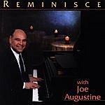 Joe Augustine Reminisce