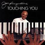 Joe Augustine Touching You
