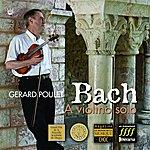 Gérard Poulet Bach : Sonates & Partitas Pour Violon Seul