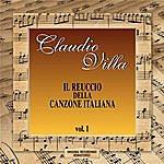 Claudio Villa IL Reuccio Della Canzone Italiana Vol.1