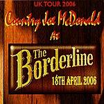 Country Joe McDonald At The Borderline, 18th April 2006
