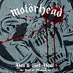 Motörhead You'll Get Yours - The Best Of