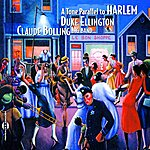 Claude Bolling A Tone Parallel To Harlem (Tribute To Duke Ellington)
