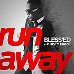 Blessed Run Away (Feat. Kristy Marie)