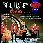 Bill Haley Legends Of Rock Series: Bill Haley And The Comets