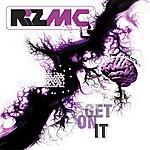 Riz MC Get On It - Ep