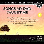 Jeremy Monteiro Jeremy Monteiro Trio: Songs My Dad Taught Me