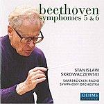 "Stanislaw Skrowaczewski Beethoven, L. Van: Symphonies Nos. 5 And 6, ""Pastoral"""