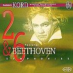 Kazimierz Kord Beethoven: Symphonies 2 & 6