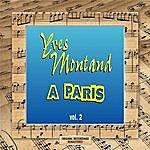 Yves Montand A Paris Vol.2