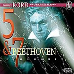 Kazimierz Kord Beethoven: Symphonies Nos. 5 & 7