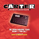 Carter The Unstoppable Sex Machine The Drum Machine Years - Volume 1 (1990 - 1991) - Live At Brixton Academy