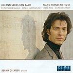Bernd Glemser Bach, J.S.: Piano Transcriptions By Busoni, Rachmaninov, Kempff And Hess