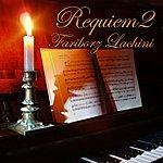 Fariborz Lachini Requiem 2 - Solo Piano