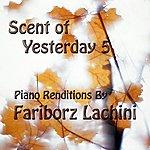 Fariborz Lachini Scent Of Yesterday 5