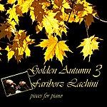Fariborz Lachini Golden Autumn 3 - Pieces For Piano