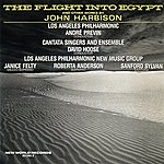 Los Angeles Philharmonic Orchestra John Harbison: The Flight Into Egypt