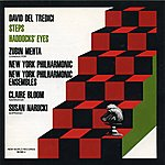 New York Philharmonic David Del Tredici: Steps/Haddocks' Eyes