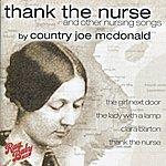 Country Joe McDonald Thank The Nurse