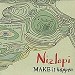 Nizlopi Make It Happen