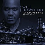 Will Downing Lust, Love & Lies (An Audio Novel) (Digital Ebooklet)