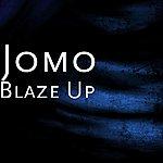 J.O.M.O. Blaze Up
