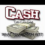 C.A.S.H. What You Workin' Wit (Feat. Ki Ki Sweet