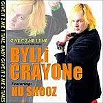 Bylli Crayone Give It 2 Me 1 Time (J.B. Remix) [Feat. Nu Shooz]