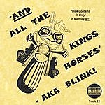 Jonathan Taylor And All The Kings Horses - Aka Blink