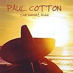 Paul Cotton The Sunset Kidd