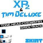 X-Press 2 Tone Head Chemistry / Siren Track