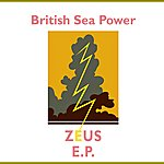 British Sea Power Zeus Ep