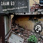 Sham 69 Who Killed Joe Public