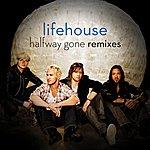 Lifehouse Halfway Gone Remixes