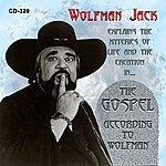 Wolfman Jack The Gospel According To Wolfman